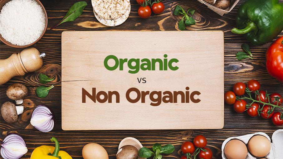 7 Key Differences Between Organic And Non Organic Food Harimitti Blog